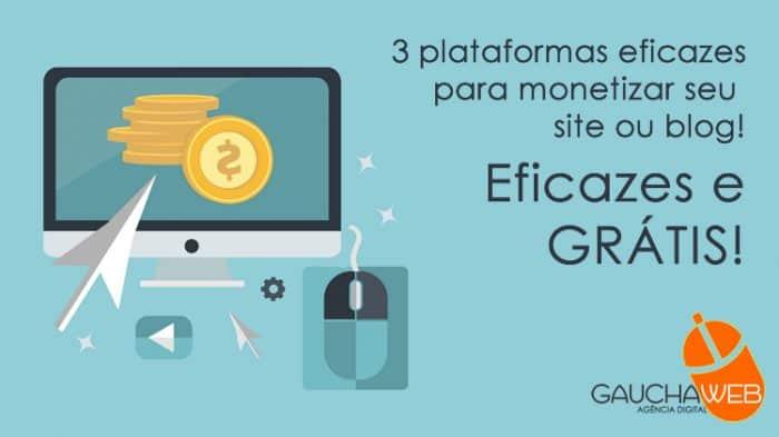 3 plataformas eficazes para monetizar seu site ou blog com cadastro grátis
