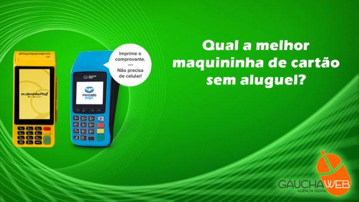 qual a melhor maquininha de cartão sem aluguel com melhores taxas do brasil