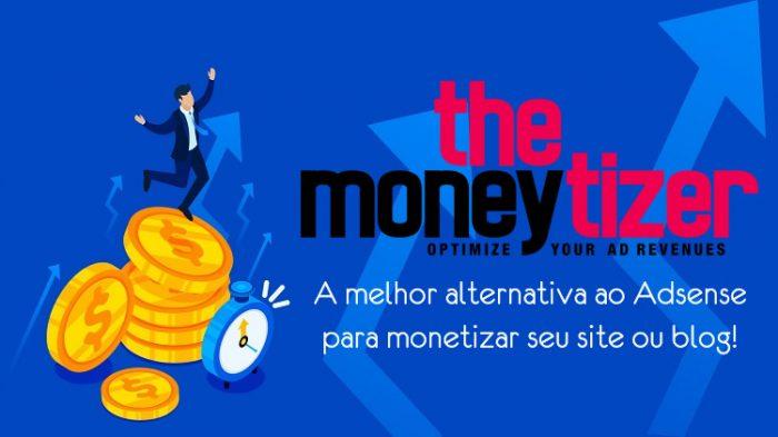 the moneytizer a melhor alternativa ao google adsense para monetizar site ou blog