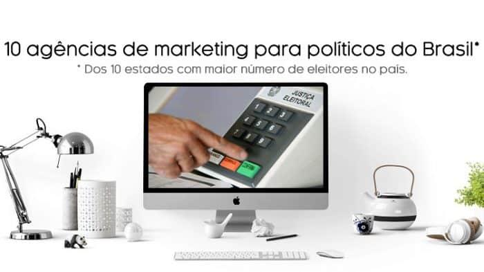 10 agências de marketing para políticos do brasil em 10 estados com maior número de eleitores